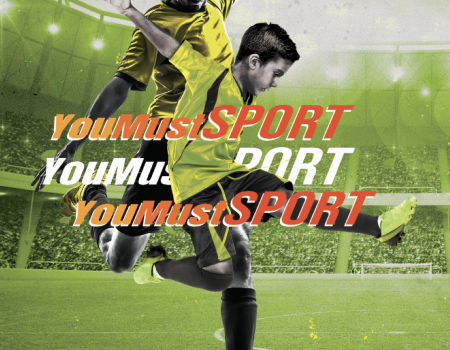 YOU MUST SPORT